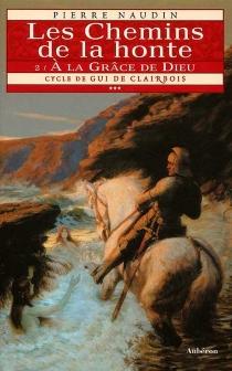 Cycle de Gui de Clairbois - PierreNaudin