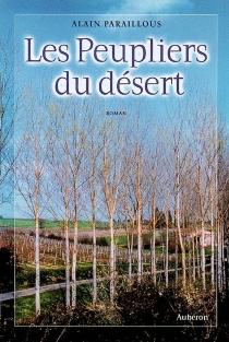 Les peupliers du désert - AlainParaillous
