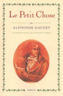 Le Petit Chose - AlphonseDaudet