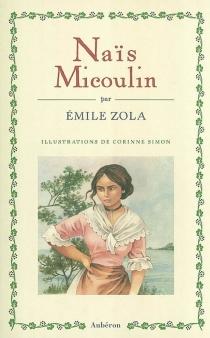 Naïs Micoulin - ÉmileZola