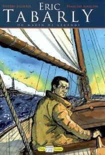 Eric Tabarly : un marin de légende - FranckieAlarcon