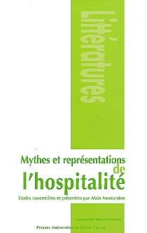 Mythes et représentations de l'hospitalité -