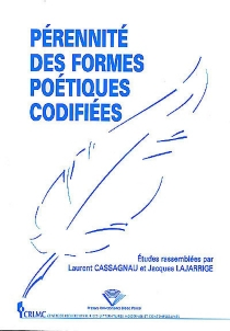 Pérennité des formes poétiques codifiées -
