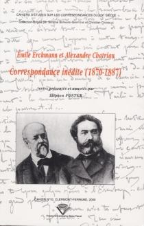 Emile Erckmann et Alexandre Chatrian : correspondance inédite, 1870-1887 - AlexandreChatrian