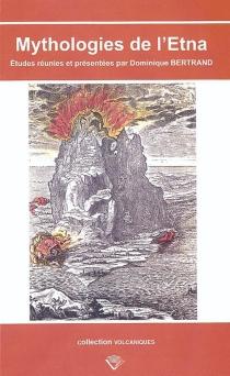 Mythologies de l'Etna -