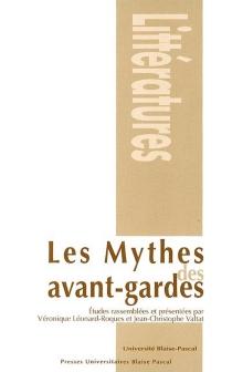 Les mythes des avant-gardes -