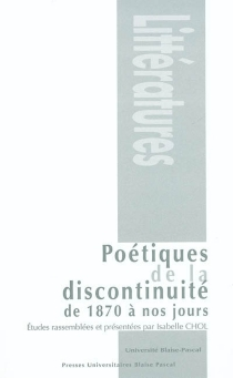 Poétiques de la discontinuité : de 1870 à nos jours -