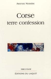 Corse : terre confession - AristideNerrière