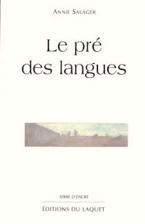 Le pré des langues - AnnieSalager