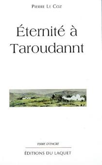 Eternité à Taroudannt - PierreLe Coz