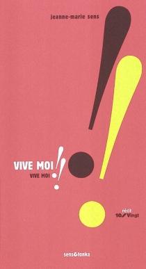 Vive moi !! - Jeanne-MarieSens