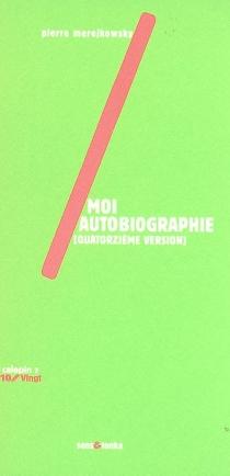 Moi autobiographique (quatorzième version) - PierreMerejkowsky
