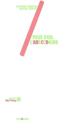 Tous ego, l'abécédaire - ChristineDalnoky