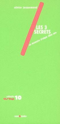 Les 3 secrets - OlivierJacquemond