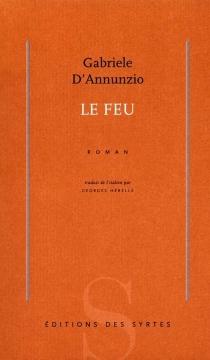 Le feu - GabrieleD'Annunzio