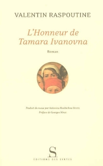 L'honneur de Tamara Ivanovna - ValentinRaspoutine