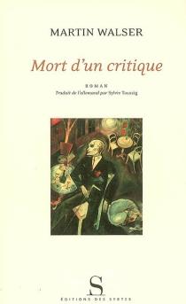 Mort d'un critique - MartinWalser