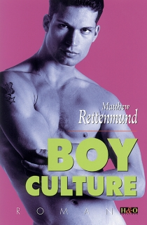 Boy culture - Matthew Rettenmund