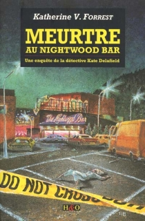 Meurtre au nightwood bar - V. Katherine Forrest
