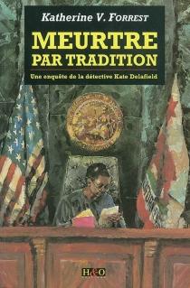 Meurtre par tradition - V. KatherineForrest