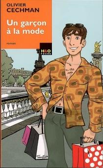 Un garçon à la mode - OlivierCechman