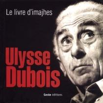 Le livre d'imajhes - UlysseDubois