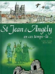 St-Jean-d'Angély : en ces temps-là... - MichelDuval