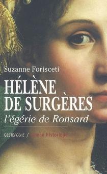 Hélène de Surgères : l'égérie de Ronsard - SuzanneForisceti