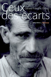 Ceux des écarts - Gérard-FrançoisGréard