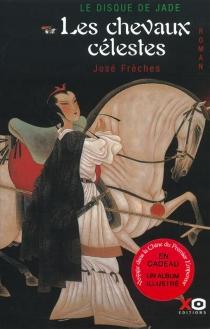 Le disque de jade - JoséFrèches