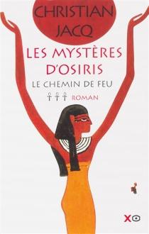 Les mystères d'Osiris - ChristianJacq