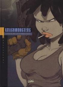 Krashmonsters. 1, Mosca Argnus Siestae -