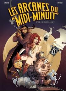 Les arcanes du Midi-Minuit - Jean-CharlesGaudin