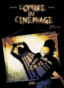 L'ombre du cinéphage - Jean-CharlesGaudin