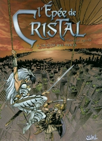 L'épée de cristal : second cycle - Jacky Goupil