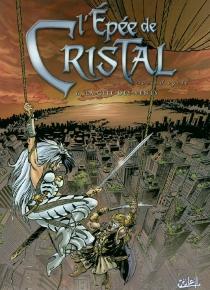 L'épée de cristal : second cycle - JackyGoupil