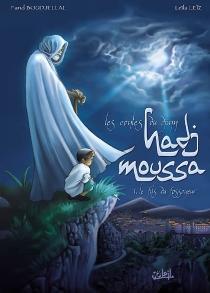 Les contes du djinn Hadj Moussa - FaridBoudjellal