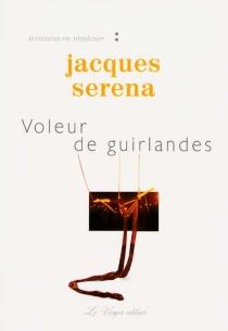 Voleur de guirlandes - JacquesSerena