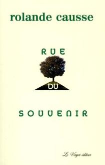 Rue du souvenir - RolandeCausse