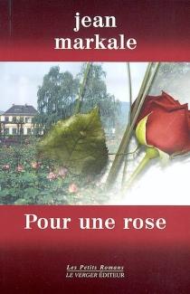 Pour une rose - JeanMarkale