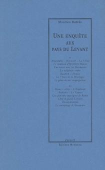 Une enquête aux pays du Levant - MauriceBarrès