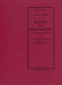 Le secret des Désenchantées - MarcHélys