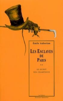 Les esclaves de Paris - ÉmileGaboriau