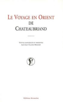Le voyage en Orient de Chateaubriand -