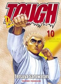 Tough, dur-à-cuire - TetsuyaSaruwatari