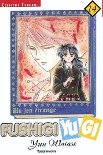 Fushigi Yugi : un jeu étrange - YuuWatase