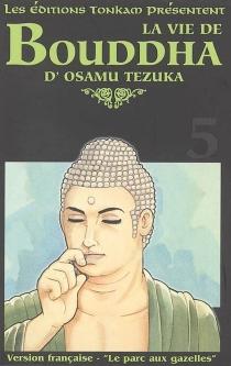 La vie de Bouddha - OsamuTezuka