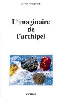 L'imaginaire de l'archipel -