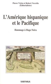 L'Amérique hispanique et le Pacifique : hommage à Hugo Neira -