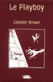 Le playboy - Chester Brown